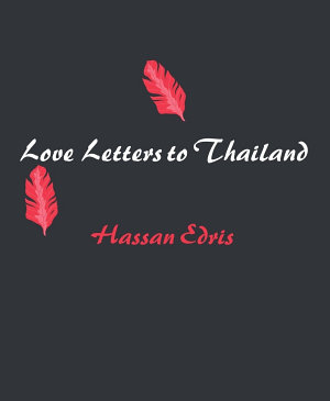Love Letters To Thailand