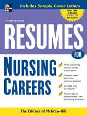 Resumes for Nursing Careers: Edition 3