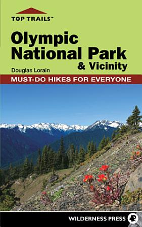 Top Trails  Olympic National Park and Vicinity PDF