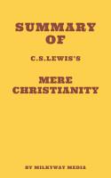 Summary of C  S  Lewis s Mere Christianity PDF
