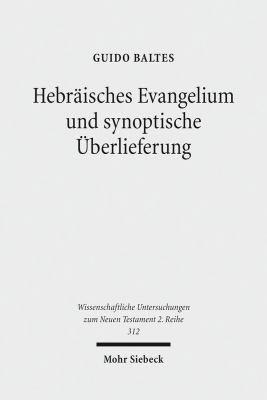 Hebr  isches Evangelium und synoptische   berlieferung PDF