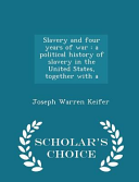 Slavery and Four Years of War