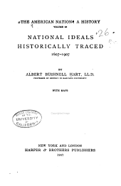 The American Nation: National ideals historically traced, 1607-1907
