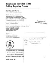 Research and Innovation in the Building Regulatory Process: Proceedings of the Second NBS/NCSBCS Joint Conference Held in Bozemen, Montana on September 20, 1977, in Conjunction with the Tenth Annual Meeting of the National Conference of States on Building Codes and Standards, Inc. (NCSBCS)