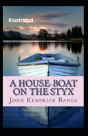 A House-Boat on the Styx Illustrated