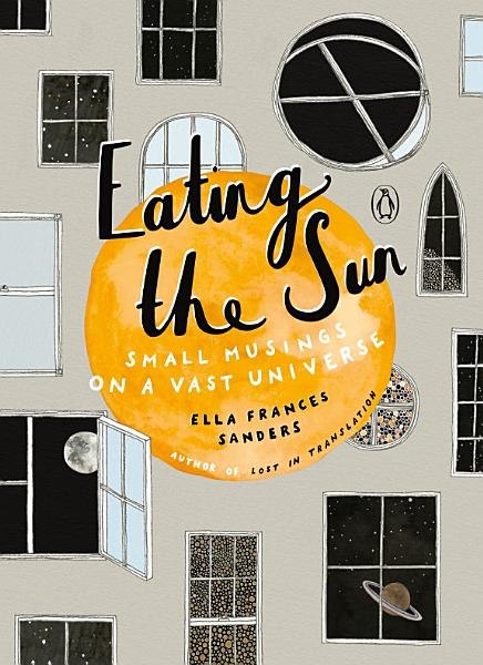 Download Eating the Sun Book