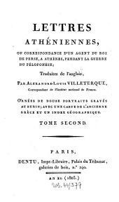 Lettres atheniennes: ou correspondance d'un agent du roi de Perse a Athènes, pendant la querre du Péloponèse, Volume2