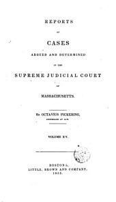 Reports of Cases Argued and Determined in the Supreme Judicial Court of the Commonwealth of Massachusetts: 1833-34, Volume 32