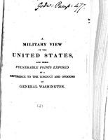 A military view of the United States  and their vulnerable points exposed  signed Phil  Cong  Am PDF
