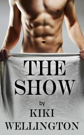 The Show (The Show Series)