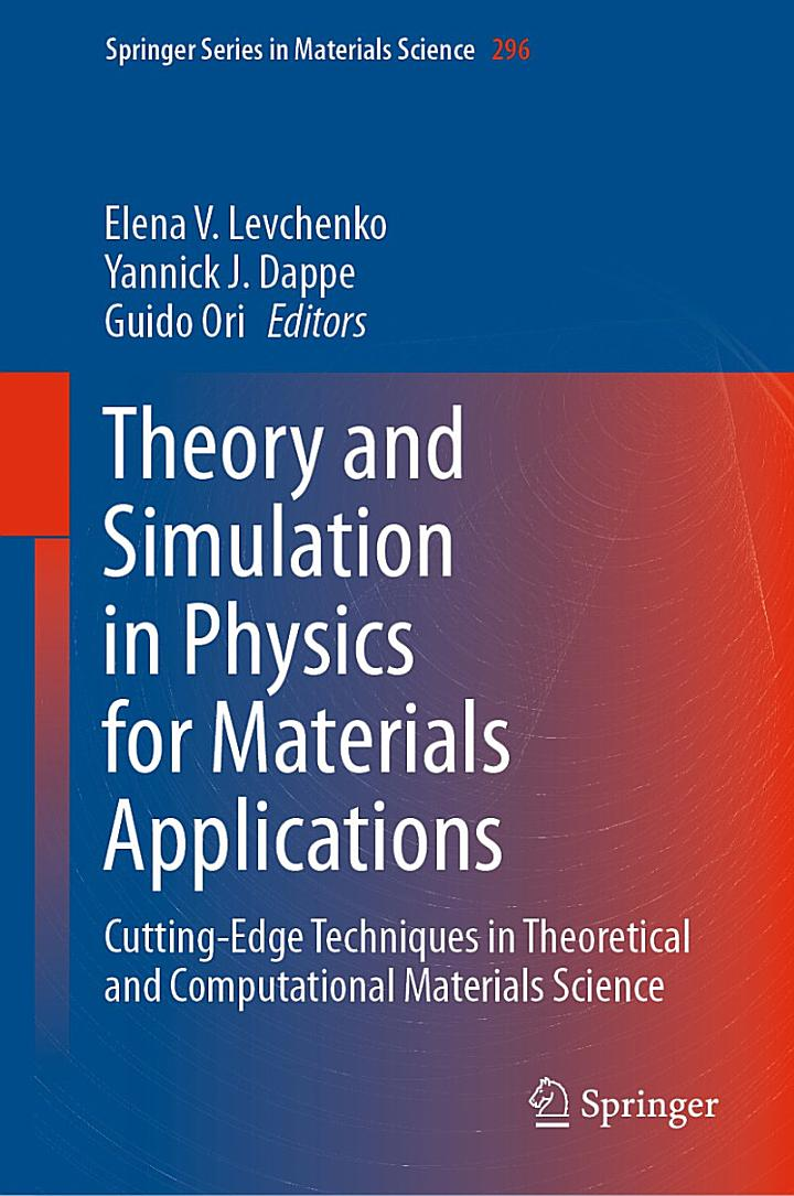 Theory and Simulation in Physics for Materials Applications