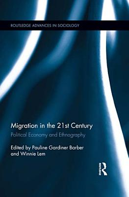 Migration in the 21st Century PDF