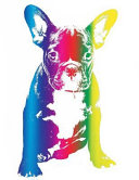 Rainbow French Bulldog Notebook: Frenchie Composition Book Journal Diary for French Bulldog Lovers to Write in - Cool Multicolor Dog Notepad Animal Fr