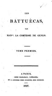Les Battuécas: Volume1