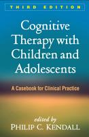 Cognitive Therapy with Children and Adolescents  Third Edition PDF