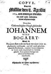 Schriftelijcke Verantwoordinghe Op de openbaere Klock in luydinghe ende Edicte, den 19 Martij a. 1619 over syn Person gedaen