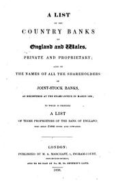 A list of the country banks of England and Wales, private and proprietary; also of the names of all the shareholders of joint-stock banks [&c.].