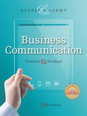 Business Communication: Process and Product: Edition 8
