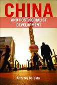 China And Post Socialist Development