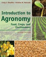 Introduction to Agronomy  Food  Crops  and Environment PDF
