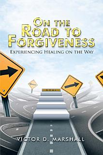 On the Road to Forgiveness Book