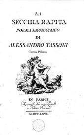 La secchia rapita: poema eroicomico, Volume 1