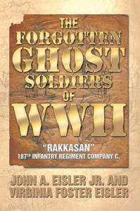 The Forgotten Ghost Soldiers of Wwii Book