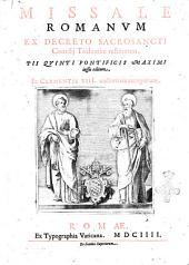 Missale Romanum ex decreto sacrosancti Concilij Tridentini restitutum, Pii Quinti pontificis maximi iussa editum, et Clementis VIII. auctoritate recognitum