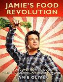 Download Jamie s Food Revolution Book