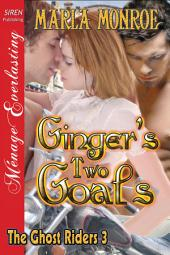 Ginger's Two Goals [The Ghost Riders 3]