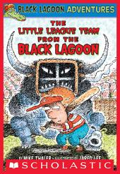 The Little League Team from the Black Lagoon