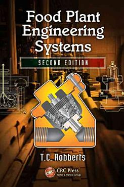 Food Plant Engineering Systems  Second Edition PDF