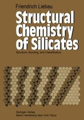 Structural Chemistry of Silicates: Structure, Bonding, and Classification