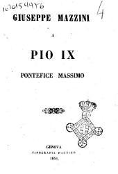 Giuseppe Mazzini a Pio 9. pontefice massimo
