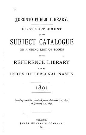 First Supplement to the Subject Catalogue  Or  Finding List of Books in the Reference Library PDF