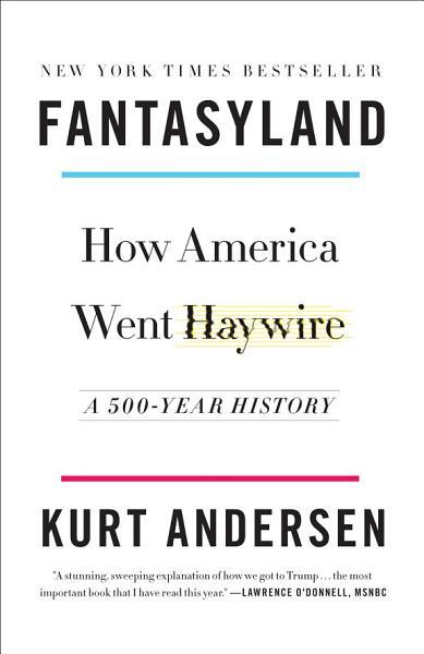 Download Fantasyland Book