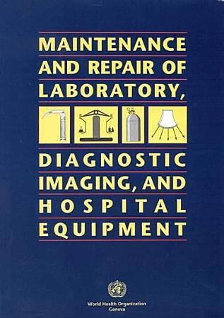 Maintenance and Repair of Laboratory  Diagnostic Imaging  and Hospital Equipment PDF