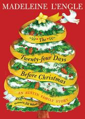 The Twenty-four Days Before Christmas: An Austin Family Story