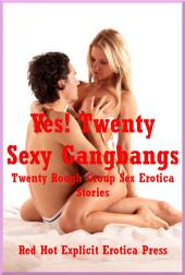 Yes! Twenty Gangs on Girls: Twenty Gangs on Girls Stories