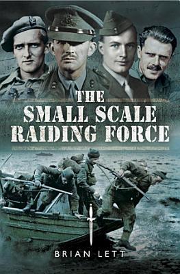 The Small Scale Raiding Force PDF