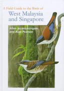 A Field Guide to the Birds of West Malaysia and Singapore PDF