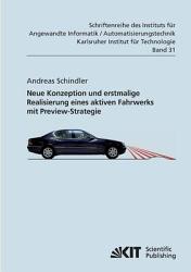 Neue Konzeption und erstmalige Realisierung eines aktiven Fahrwerks mit Preview Strategie PDF