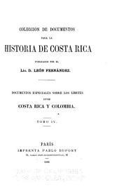 Colección de documentos para la historia de Costa-Rica: Volúmenes 4-5