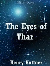 The Eyes of Thar