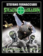 Stealth Assassin: Episode 6 of 9