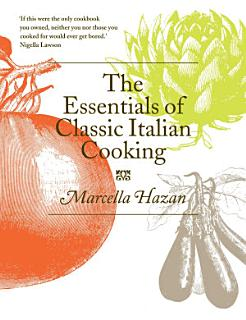 The Essentials of Classic Italian Cooking Book