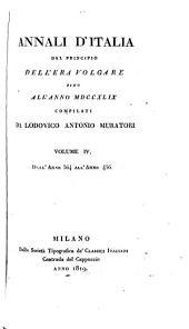 Annali d'Italia dal principio dell'era volgare sino all' anno MDCCXLIX: Volume 4