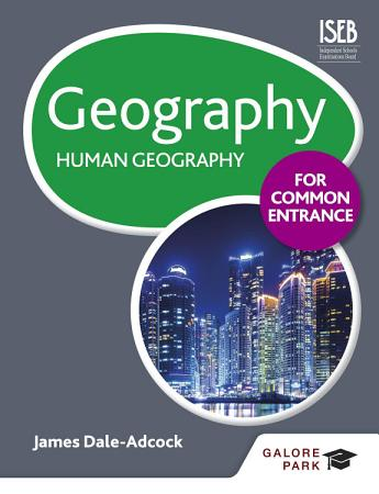 Geography for Common Entrance  Human Geography PDF