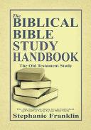 The Biblical Bible Study Handbook