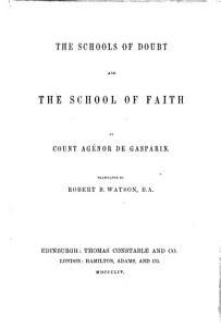 The Schools of Doubt and the School of Faith     Translated  from    Les   coles Du Doute Et L   cole de la Foi     by R  B  Watson PDF